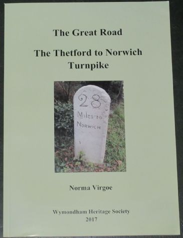 The Great Road - The Thetford to Norwich Turnpike, by Norma Virgoe